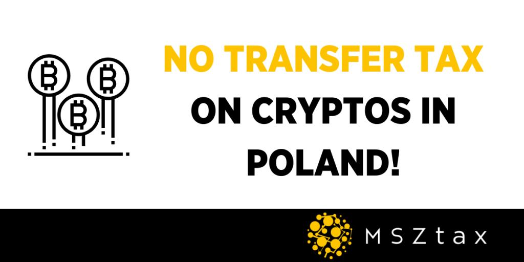 No transfer tax on crypto in Poland