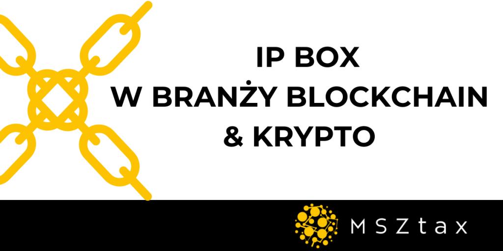 IP BOX W BLOCKCHAIN MSZTAX