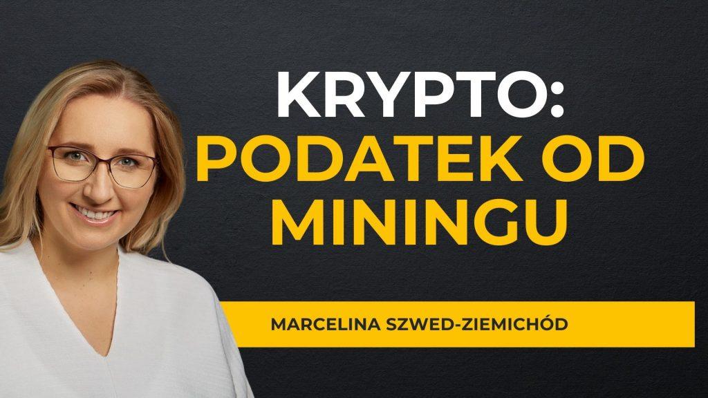 Podatek od miningu (kopania) kryptowalut